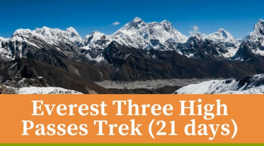 Everest Three High Passes Trek (21 days)