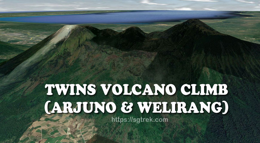 TWINS VOLCANO CLIMB (ARJUNO & WELIRANG)