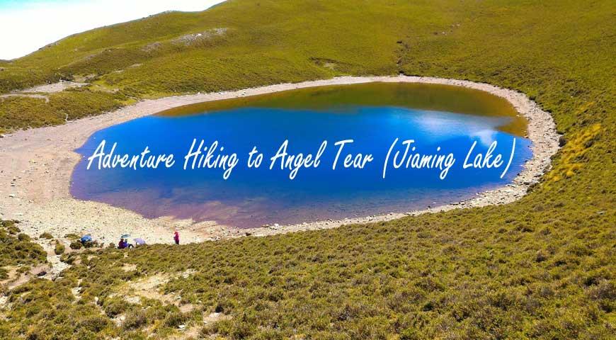 5D4N Adventure Hiking to Angel Tear (Jiaming Lake) Taiwan